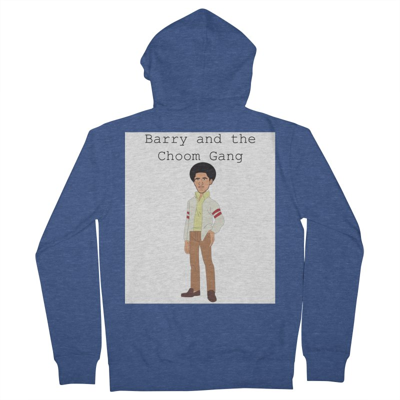 Barry and the Choom Gang for the people Men's French Terry Zip-Up Hoody by thebombdotcomdotcom.com