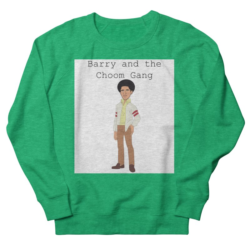 Barry and the Choom Gang for the people Men's French Terry Sweatshirt by thebombdotcomdotcom.com