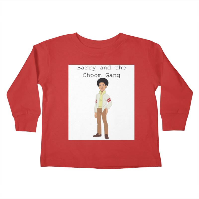 Barry and the Choom Gang for the people Kids Toddler Longsleeve T-Shirt by thebombdotcomdotcom.com