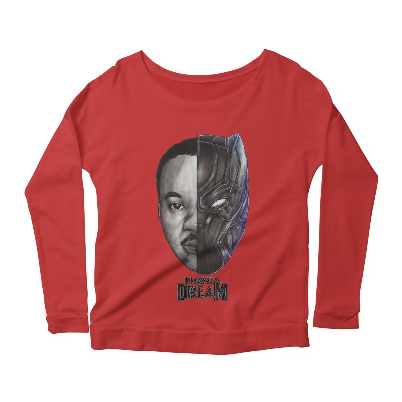 I HAVE A DREAM! Women's Scoop Neck Longsleeve T-Shirt by T.JEF