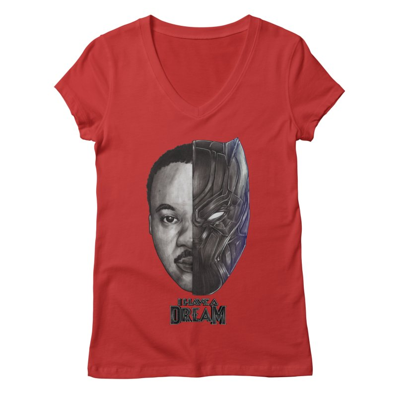 I HAVE A DREAM! Women's Regular V-Neck by T.JEF