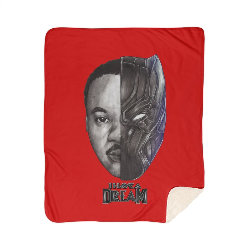 I HAVE A DREAM! Home Sherpa Blanket Blanket by T.JEF