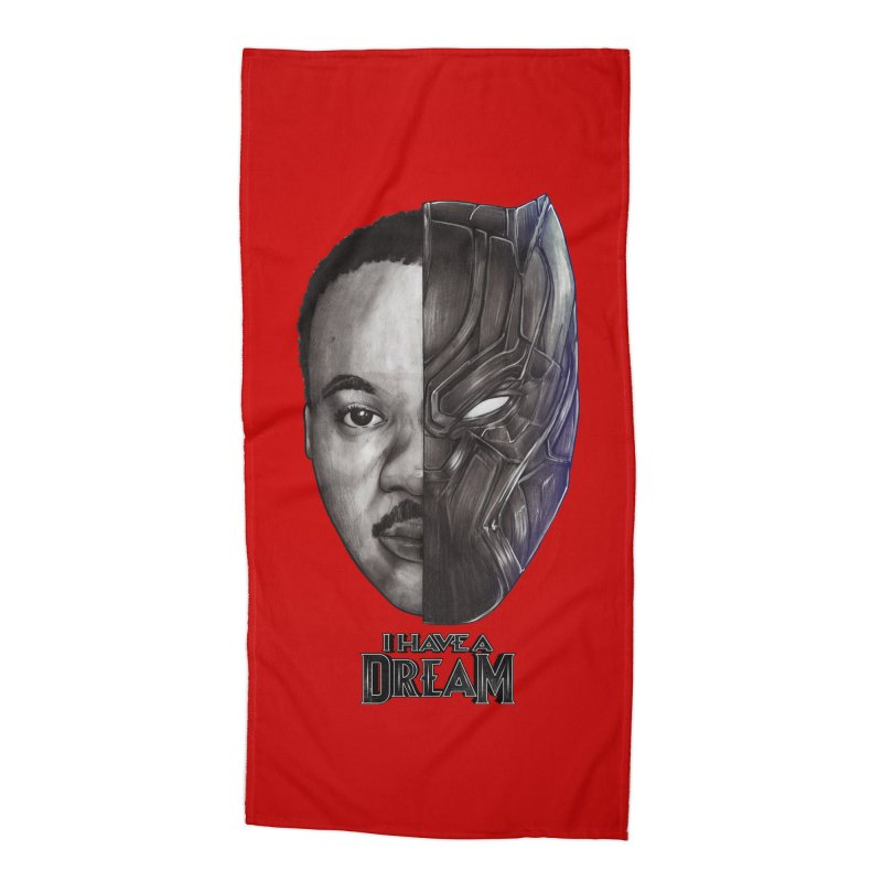 I HAVE A DREAM! Accessories Beach Towel by T.JEF