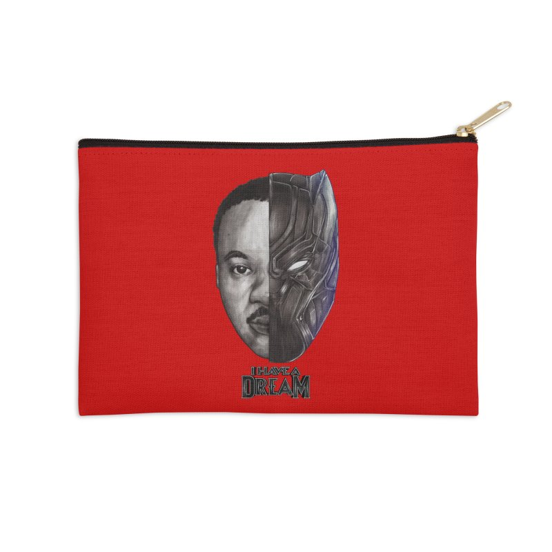 I HAVE A DREAM! Accessories Zip Pouch by T.JEF