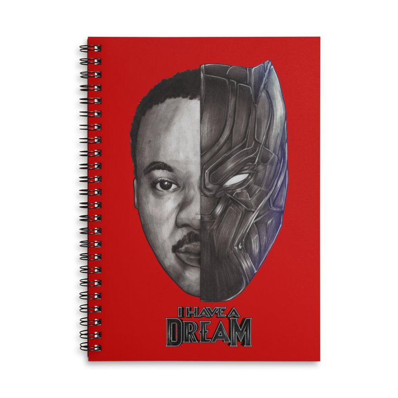 I HAVE A DREAM! Accessories Lined Spiral Notebook by T.JEF