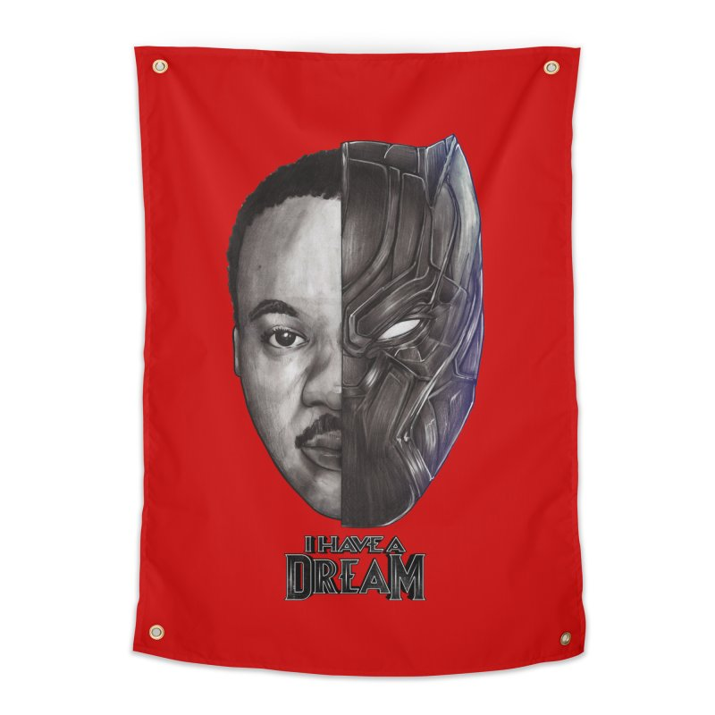 I HAVE A DREAM! Home Tapestry by T.JEF