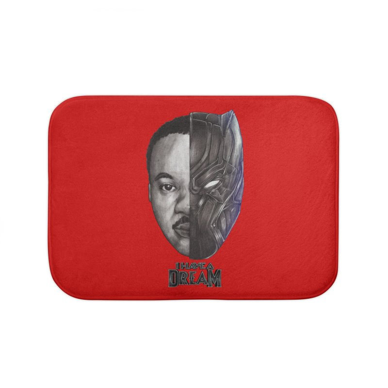 I HAVE A DREAM! Home Bath Mat by T.JEF