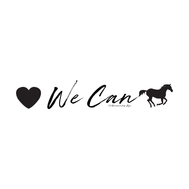 TKH - We Can Accessories Notebook by tkhorsemanship's Artist Shop