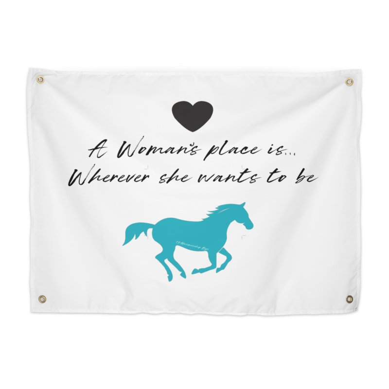 A Womans Place.. TKH Home Tapestry by tkhorsemanship's Artist Shop