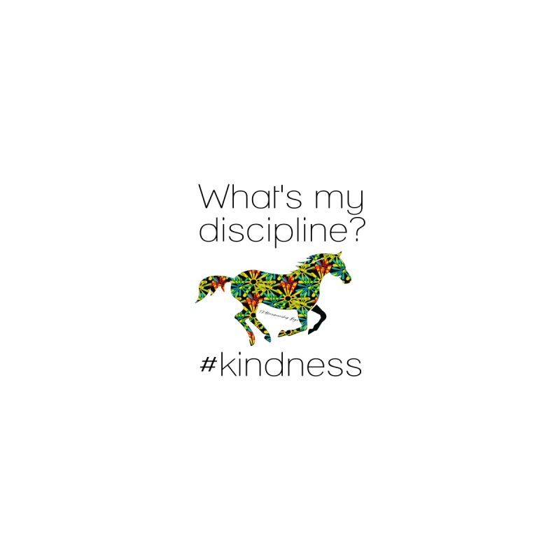 What's my Discipline? Kindness TKH Accessories Sticker by tkhorsemanship's Artist Shop