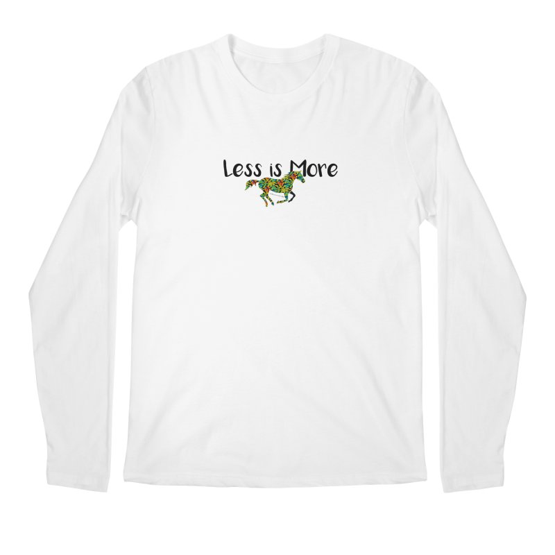 Less is More- TKH Men's Longsleeve T-Shirt by tkhorsemanship's Artist Shop