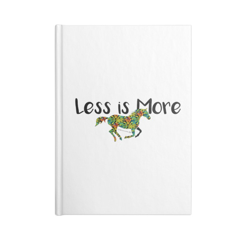 Less is More- TKH Accessories Notebook by tkhorsemanship's Artist Shop