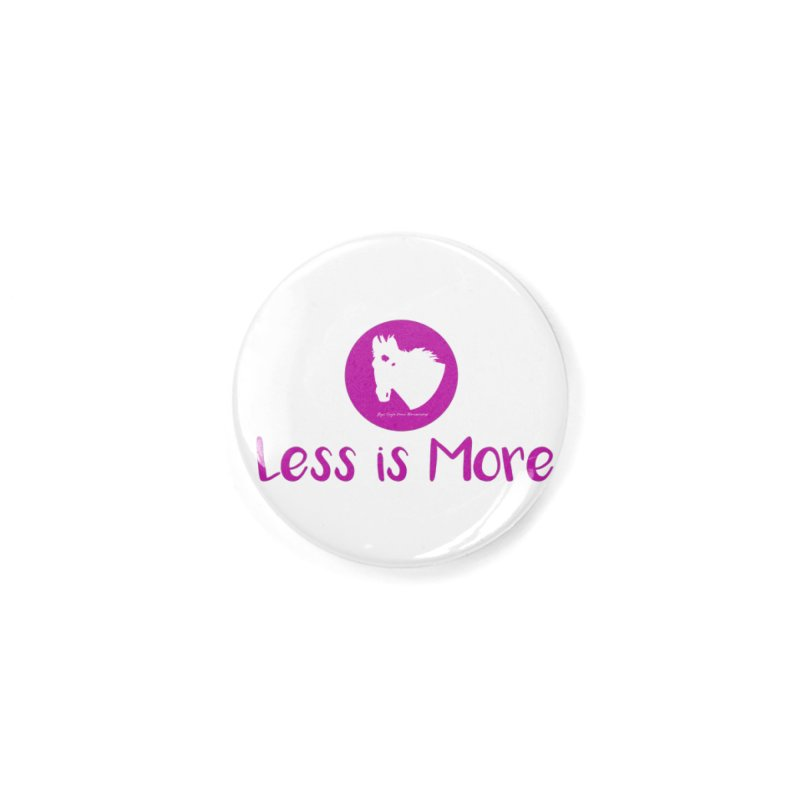 Less is more - TKH Pink Accessories Button by tkhorsemanship's Artist Shop