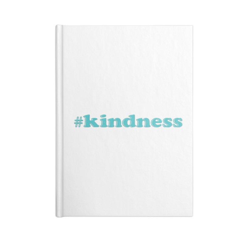 Kindness TKH Accessories Notebook by tkhorsemanship's Artist Shop