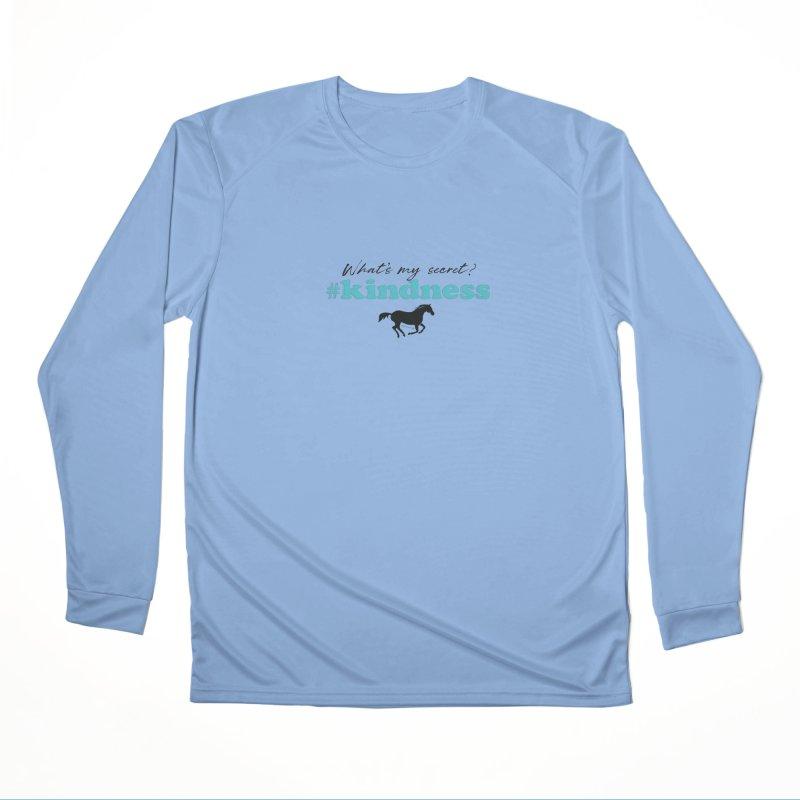 What's my secret? Kindness Men's Longsleeve T-Shirt by tkhorsemanship's Artist Shop