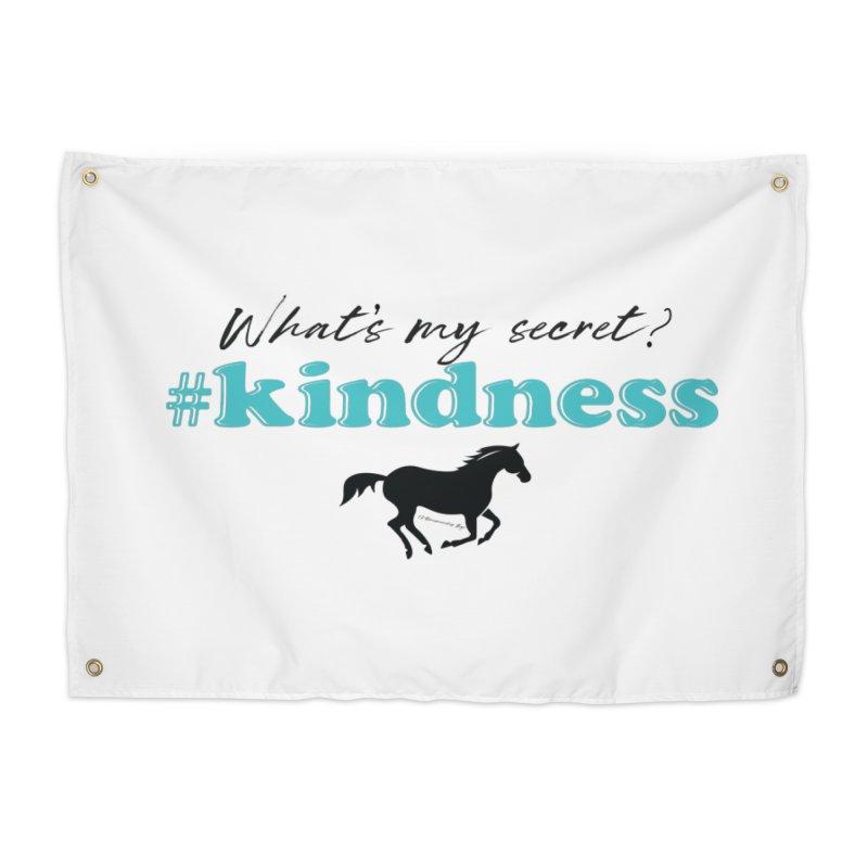 What's my secret? Kindness Home Tapestry by tkhorsemanship's Artist Shop