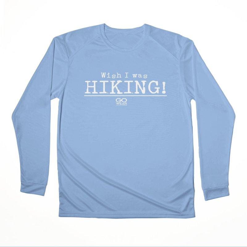 Wish I was Hiking Darks Men's Longsleeve T-Shirt by tmographics custom designs