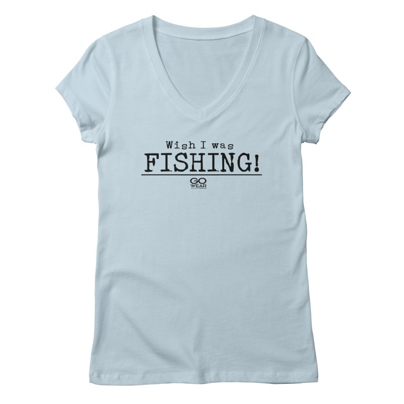 Wish I was Fishing Lights Women's V-Neck by tmographics custom designs