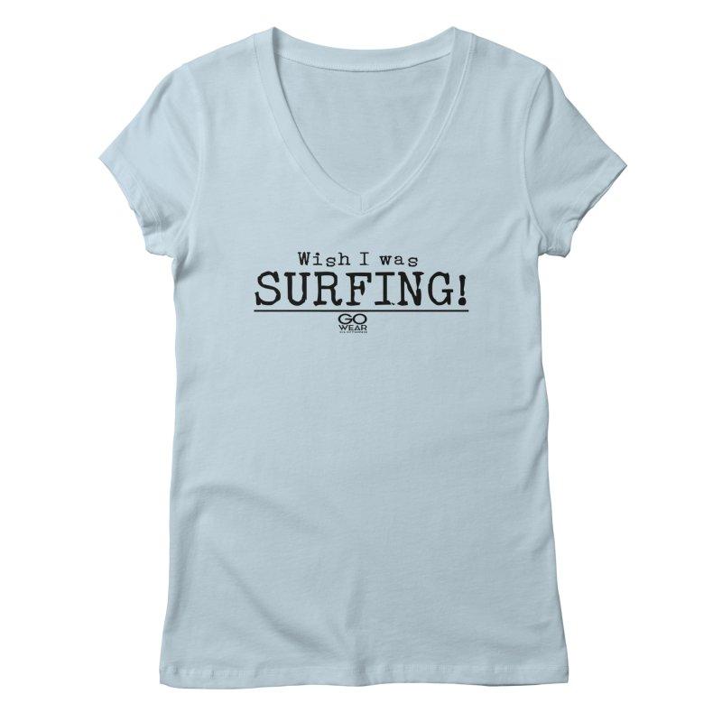 Wish I was Surfing Lights Women's V-Neck by tmographics custom designs