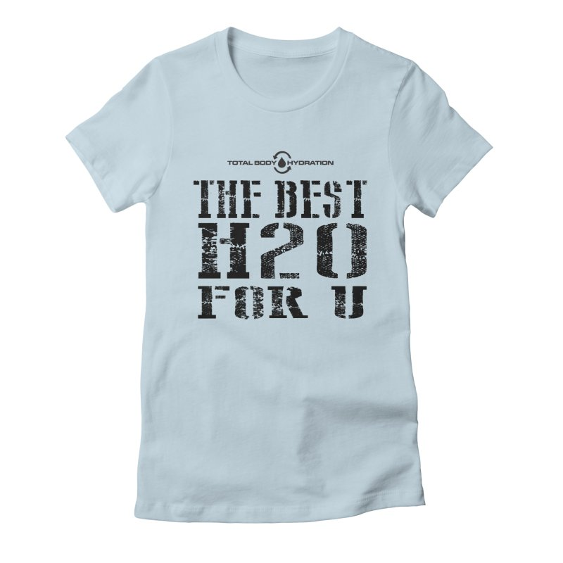 Best H2O For You Tee Lights Women's T-Shirt by tmographics custom designs