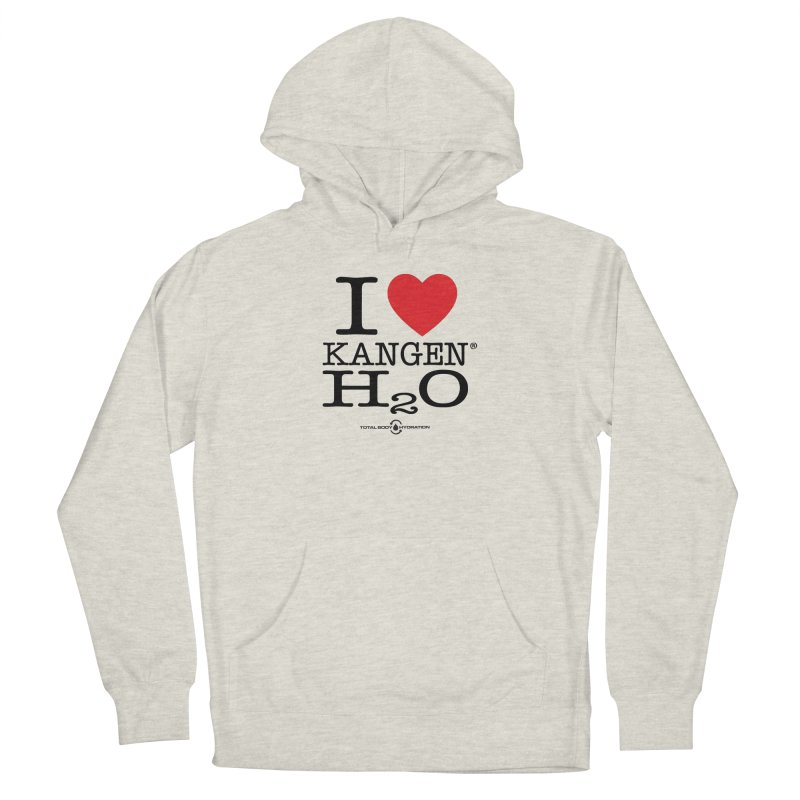 I Love Kangen H2O Tee Women's Pullover Hoody by tmographics custom designs