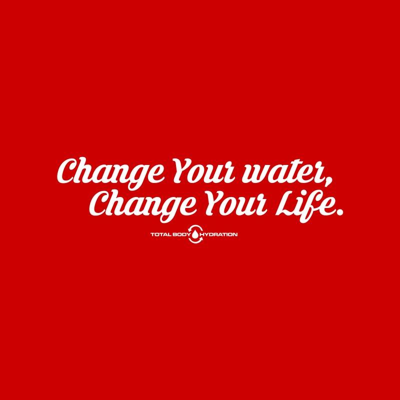 Change Your Water Script Tee Men's T-Shirt by tmographics custom designs