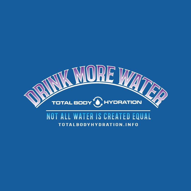 TBH - Drink More Water Tee Men's T-Shirt by tmographics custom designs