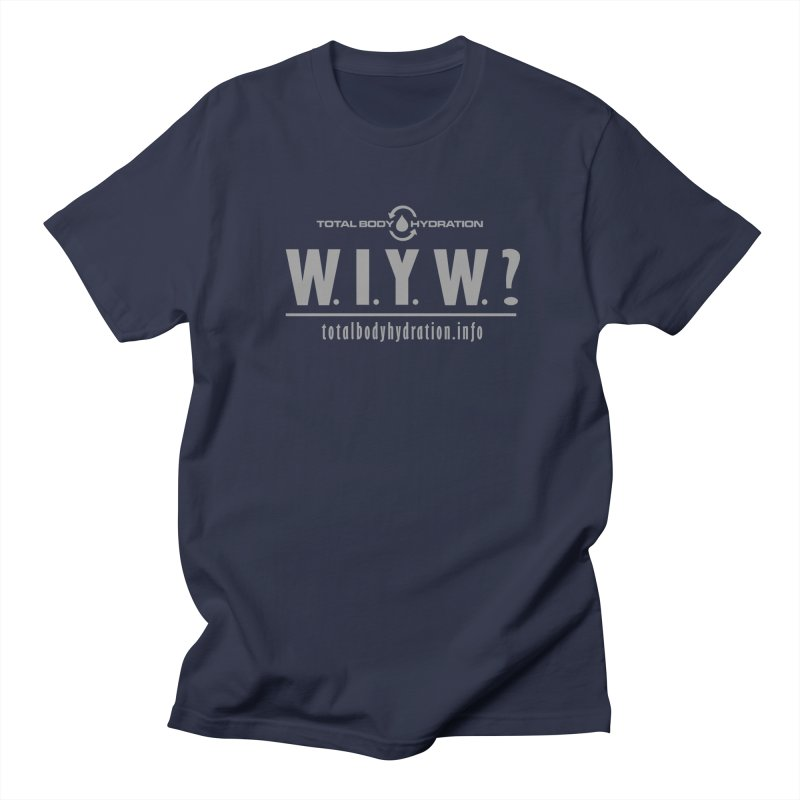 TBH WIYW? Tee Men's T-Shirt by tmographics custom designs