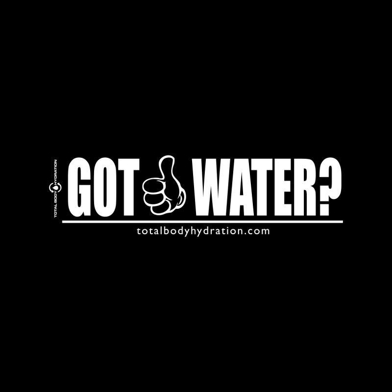GOT WATER? Tee Men's T-Shirt by tmographics custom designs