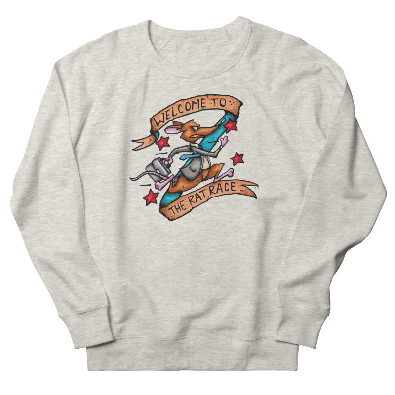 Ratrace Women's French Terry Sweatshirt by tmoney's Artist Shop