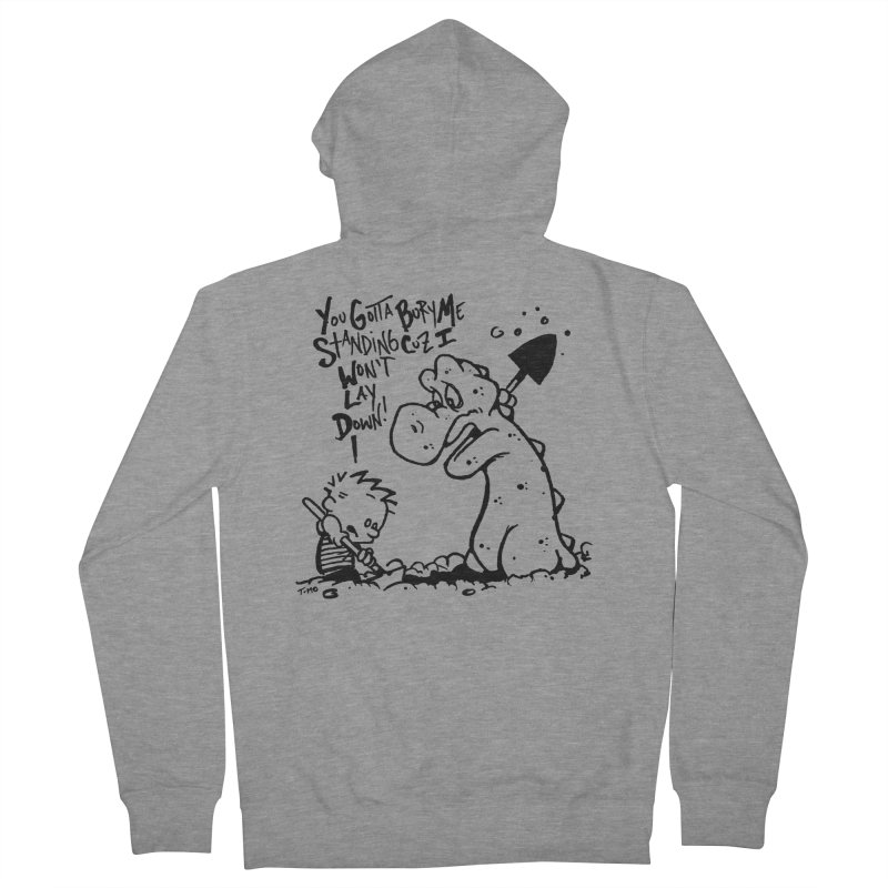 Bury Me Standing  Women's French Terry Zip-Up Hoody by tmoney's Artist Shop