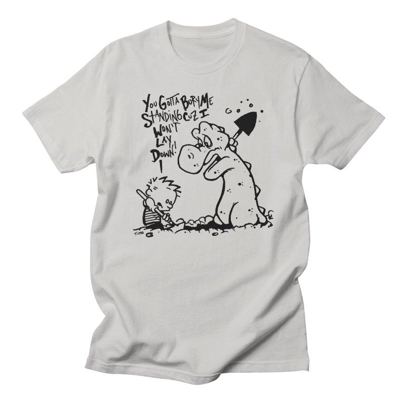 Bury Me Standing  Men's Regular T-Shirt by tmoney's Artist Shop