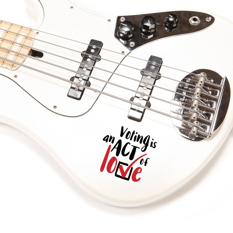 Voting is an Act of Love Accessories Sticker by tMonk Ink