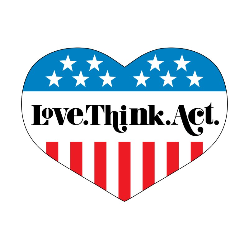 Love.Think.Act. Accessories Sticker by tMonk Ink