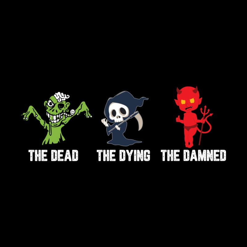 THE DEAD, THE DYING, THE DAMNED Kids T-Shirt by TODD SARVIES BAND APPAREL