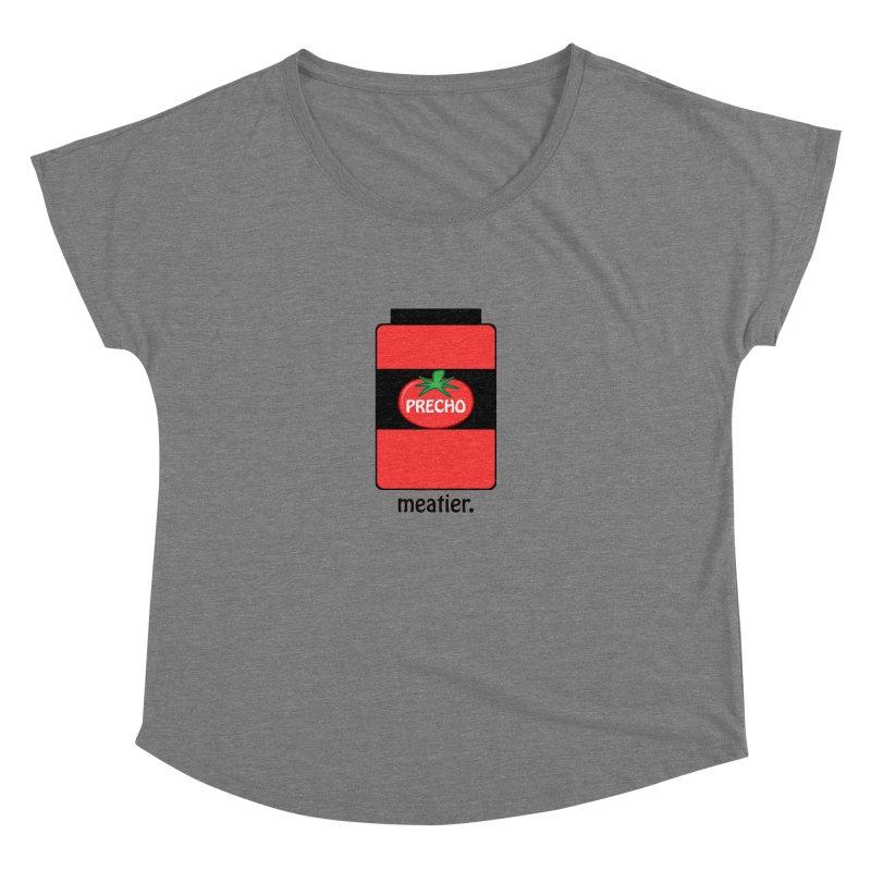 Precho Sauce Women's Dolman by Todd Sarvies Band Apparel