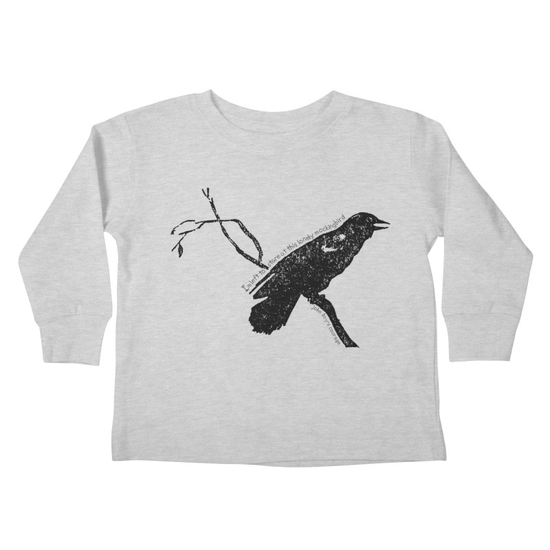 JBC Mocking Bird Kids Toddler Longsleeve T-Shirt by Todd Sarvies Band Apparel
