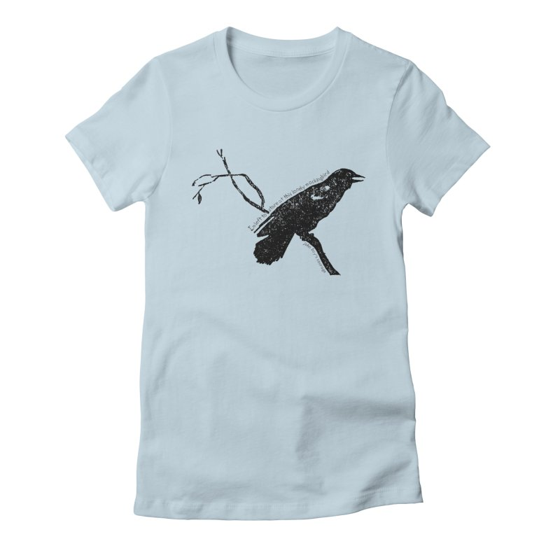 JBC Mocking Bird Women's Fitted T-Shirt by Todd Sarvies Band Apparel