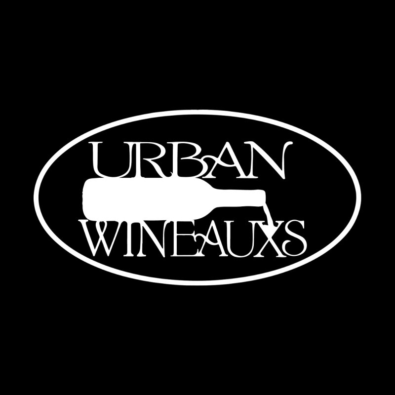 Urban Wineauxs by TNTGraphixx's Artist Shop