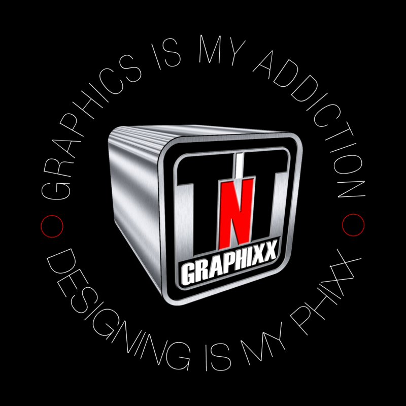 TNTGRAPHIXX - ADDICTION by TNTGraphixx's Artist Shop