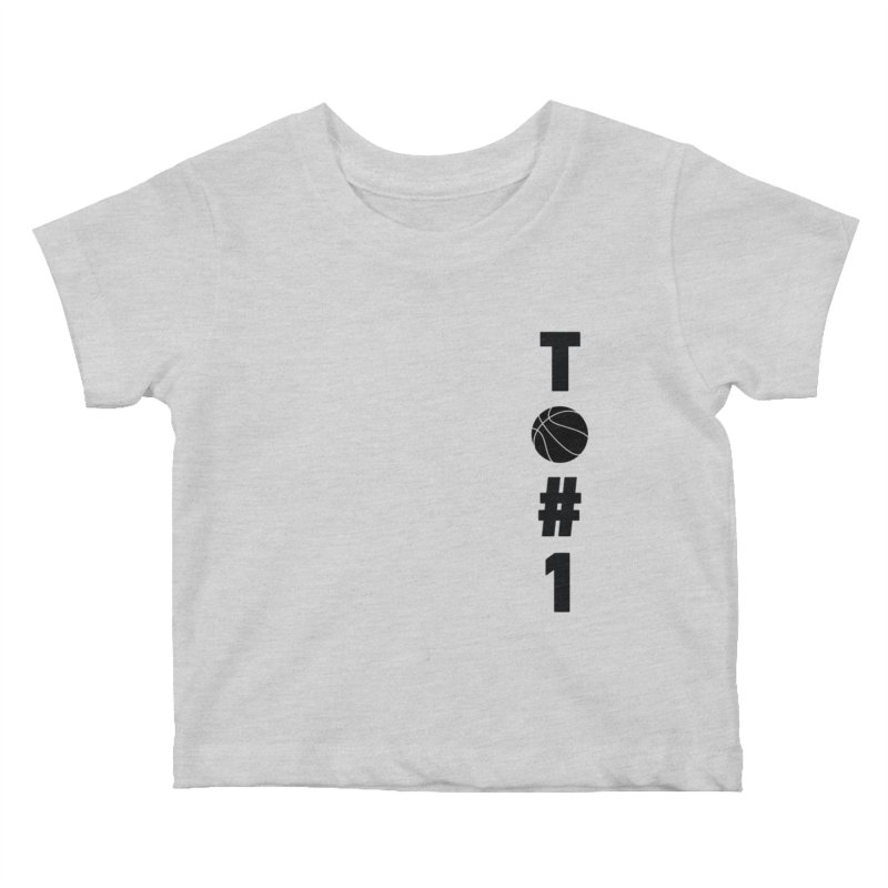 TO#1 Kids Baby T-Shirt by toast designs