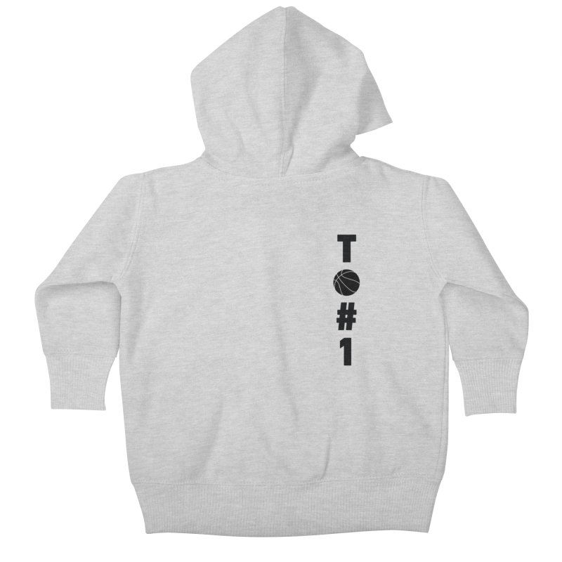 TO#1 Kids Baby Zip-Up Hoody by toast designs