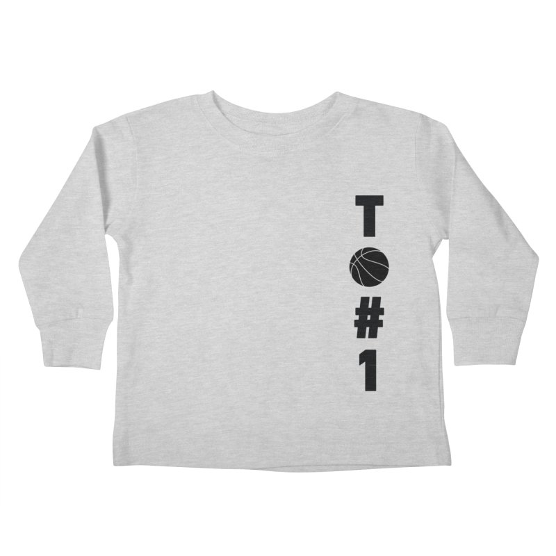 TO#1 Kids Toddler Longsleeve T-Shirt by toast designs