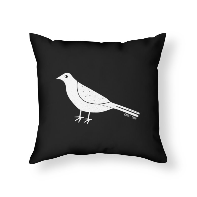 Early Bird Home Throw Pillow by toast designs