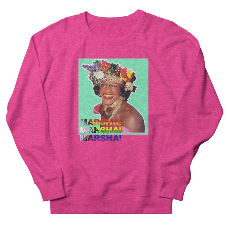 Marsha! Women's French Terry Sweatshirt by Toban Nichols Studio