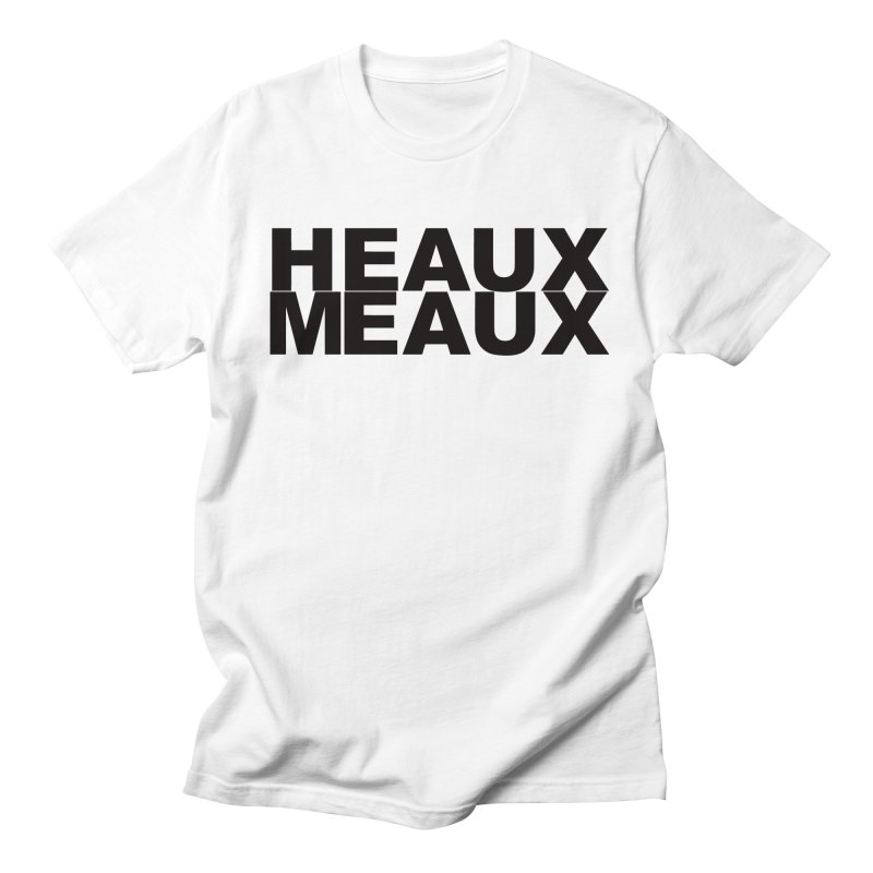 HEAUX MEAUX in Men's Regular T-Shirt White by Toban Nichols Studio
