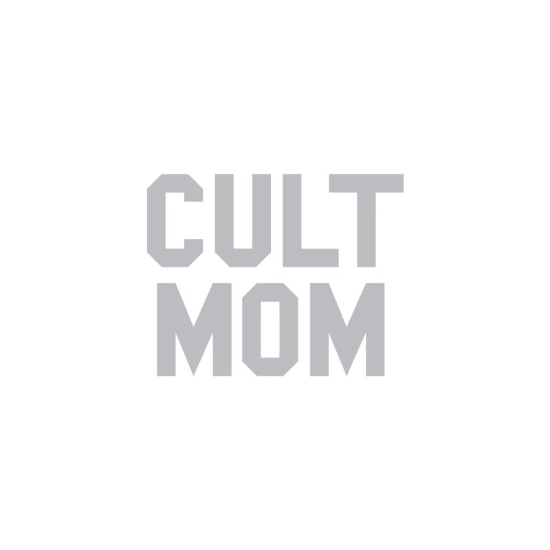 Cult Mom Women's T-Shirt by Toban Nichols Studio