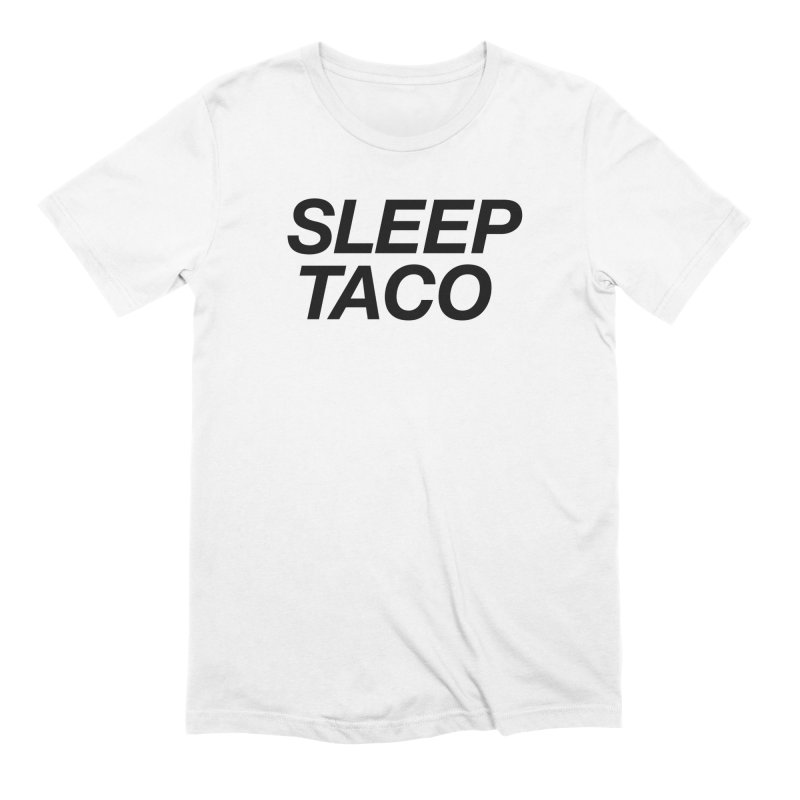 Sleep Taco in Men's Extra Soft T-Shirt White by Toban Nichols Studio