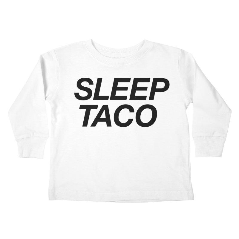 Sleep Taco Kids Toddler Longsleeve T-Shirt by Toban Nichols Studio