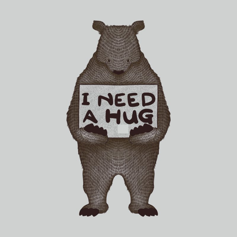 I Need a Hug Women's T-Shirt by Tobe Fonseca's Artist Shop